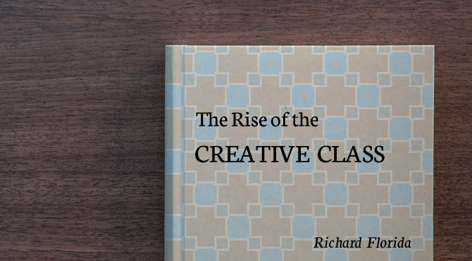 the rise of the creative class The rise of the creative class gives a provocative new way to think about why  people live as they do today--and where they might be headed weaving.